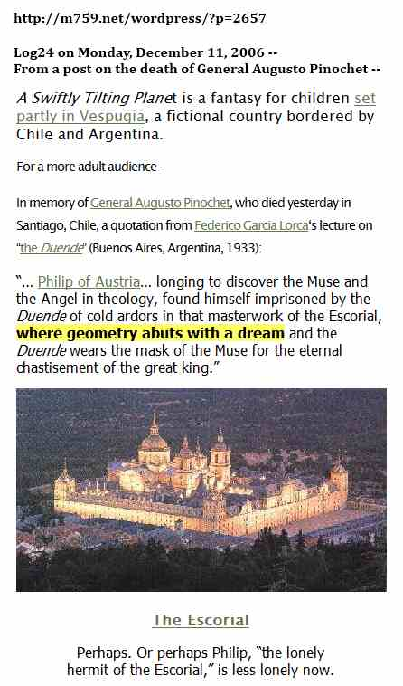 IMAGE- Excerpt from Dec. 11, 2006, post on Pinochet and the Escorial- where Lorca said 'geometry abuts with a dream.'