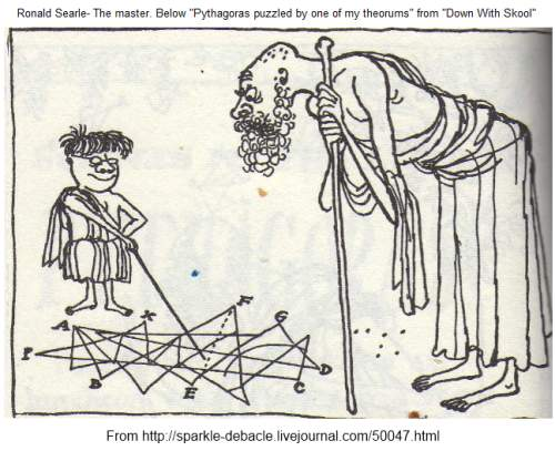 IMAGE- Ronald Searle, 'Pythagoras puzzled by one of my theorums,' from 'Down with Skool'