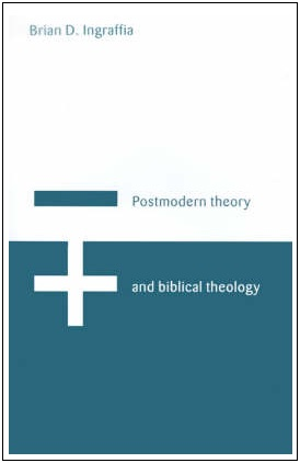 IMAGE- Book cover symbolizing postmodern theory with a minus sign and biblical theology with a plus sign