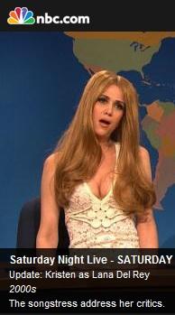 Kristen Wiig as Kristen Del Rey