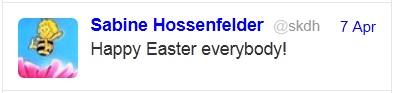 Sabine Hossenfelder's (Bee's) Easter Tweet