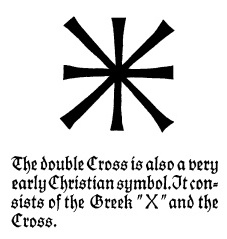 IMAGE- 'Double Cross' symbol by Rudolf Koch from Midsummer Eve, 2012