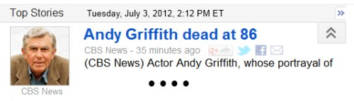 IMAGE- Andy Griffith dead at 86 (Google News top story)