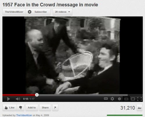 IMAGE- Video: '1957 Face in the Crowd /message in movie'