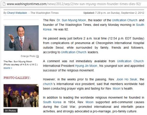 IMAGE- Washington Times founder died at 92 Sunday afternoon, Sept. 2, 2012, at about 12:54 PM EDT (Monday morning, 1:54 AM, Seoul time)
