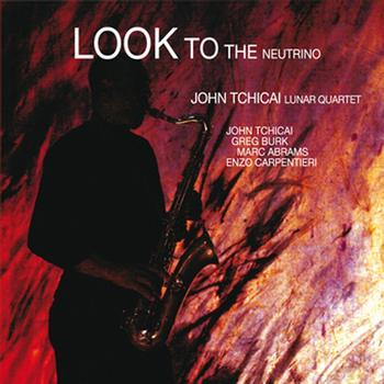 IMAGE- John Tchicai album 'Look to the Neutrino'