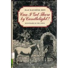 IMAGE- Book cover (horse, girl at gate) of 'Can I Get There by Candlelight?,' illus. by Ted Lewin