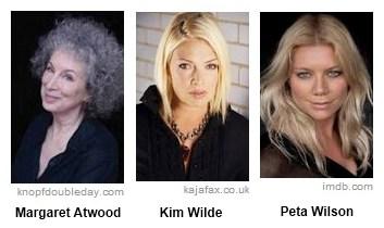 IMAGE- Margaret Atwood, Kim Wilde, Peta Wilson