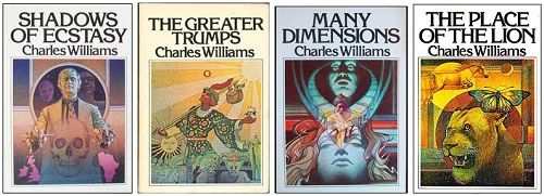 IMAGE- Charles Williams novels: Shadows of Ecstasy, The Greater Trumps, Many Dimensions, and The Place of the Lion