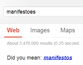 IMAGE- 'Manifestoes'- The People's Spelling Choice, according to search results