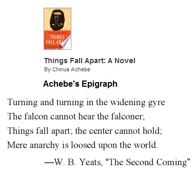 IMAGE- Epigraph to 'Things Fall Apart,' by Chinua Achebe