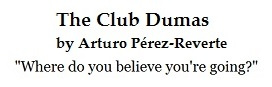 IMAGE- 'Where do you believe you're going?'- The Club Dumas