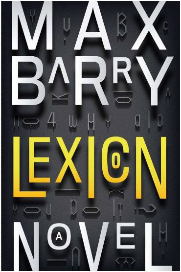 IMAGE- 'Lexicon,' a novel by Max Barry published June 18, 2013