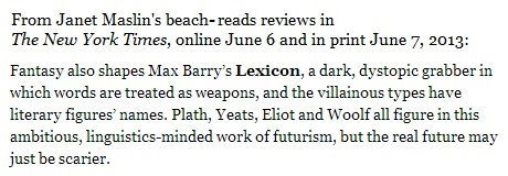 IMAGE- Janet Maslin's review of Max Barry's novel 'Lexicon'