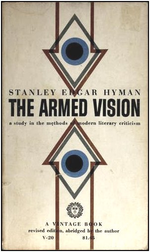 IMAGE- Cover design by Robert Flynn of 'The Armed Vision,' a 1955 Vintage paperback by Stanley Edgar Hyman