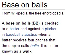 IMAGE- Definition of 'base on balls,' or 'walk,' in baseball