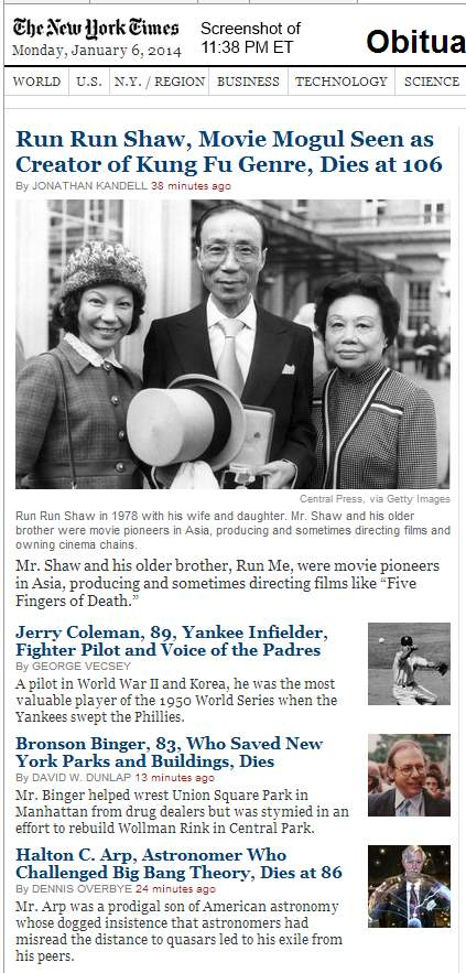 IMAGE- NYT obits,downloaded 11:36 PM ET Jan. 6, 2014, screenshot taken two minutes later. Obits for Run Run Shaw, Jerry Coleman, Bronson Binger, Halton C. Arp.
