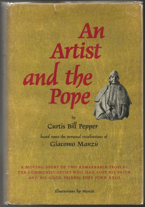 IMAGE- 'The Artist and the Pope,' by Curtis Bill Pepper, about the artist Manzu