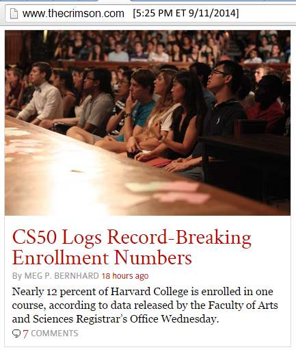 Harvard Crimson, 9/11/2014: 'CS50 Logs Record-Breaking Enrollment Numbers,' by Meg P. Bernhard, Crimson Staff Writer