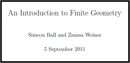 Ball and Weiner, 'An Introduction to Finite Geometry,' version of Sept. 5, 2011