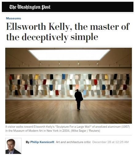 'Ellsworth Kelly, the master of the deceptively simple' - Washington Post