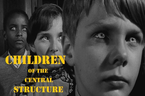 'Children of the Central Structure,' adapted from 'Children of the Damned'