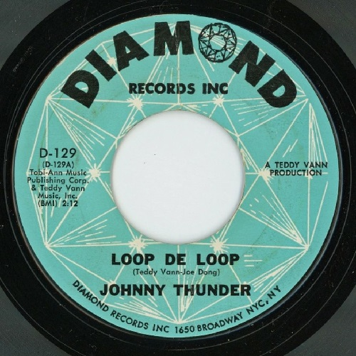 'Loop De Loop,' Johnny Thunder, Diamond Records, 1962