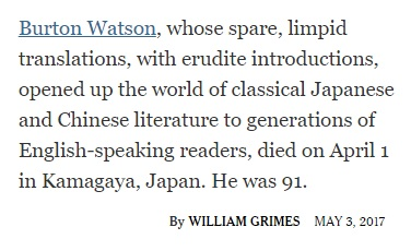From the NYT obit of Burton Watson, a translator of classical Chinese and Japanese literature