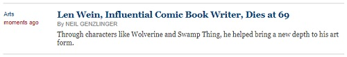 NYT Wire on Len Wein: 'Through characters like Wolverine and Swamp Thing, he helped bring a new depth to his art form.'
