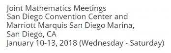 AMS-MAA Joint Mathematics Meetings, Jan. 10-13, 2018, San Diego