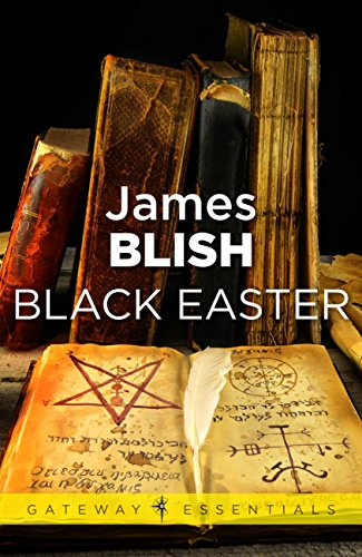 James Blish, 'Black Easter'
