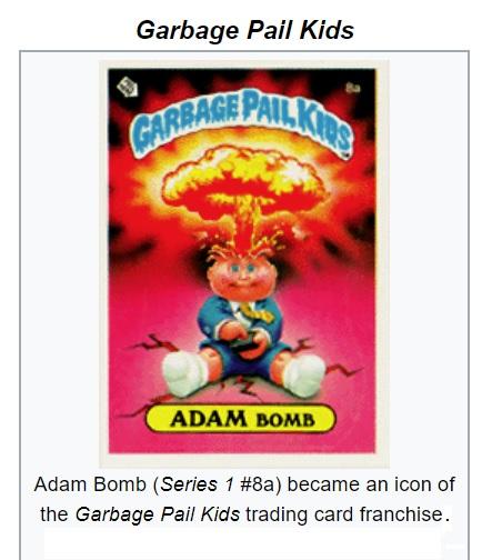 Garbage-Pail Kids: Adam Bomb