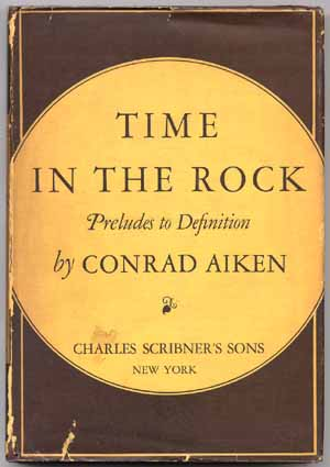 Time in the Rock, by Conrad Aiken