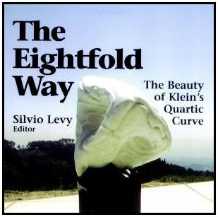 Cover of 'The Eightfold Way: The Beauty of Klein's Quartic Curve'