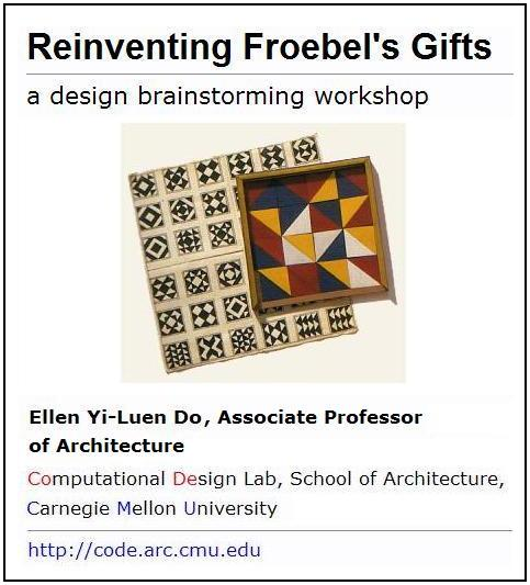 Reinventing Froebel's Gifts
